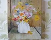 Vintage Primitive  Unfinished Still Life Painting Wildflowers Ironstone Vase Rustic Wood 8x10