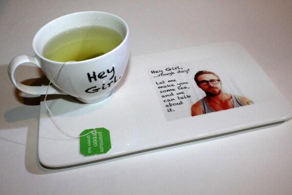 Ryan Gosling Hey Girl inspired Tea Set/Geekery/Humor/Tea Gift Set/Gift under 30/Tea for One