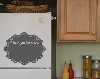 Chalk Decal, Chalk Board Decal, Chalk Wall Decal, Frame, I love you because