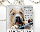 Abandoned Shelter Dog Awareness Glass Tile Pendant