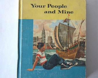vintage children's textbook, Your People and Mine, 1955, from Diz Has Neat Stuff