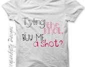 Iron on Wedding Shirt - Bachelorette Iron on Transfer PDF / Bachelorette Party Tshirt / Women's Shirt / Tying the Knot Buy Me a Shot IT216-C