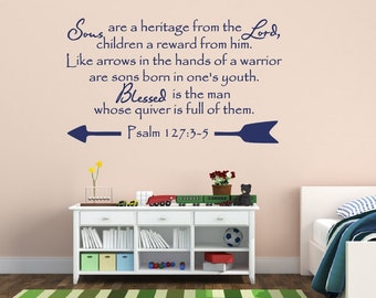 Christian Bible Verse Vinyl Wall Decal, Psalm 127, Sons Bible Verse, Wall Decor, Home Decor, Nursery Decor, Sons are a Heritage 22300