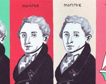 Monroe Monroe Monroe Your Boat // American History pun art - art print