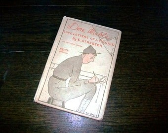 Vintage Book Dere Mable Love Letters of a Rookie 1918