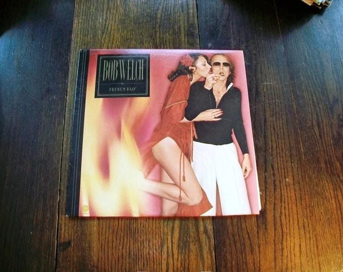 Bob Welch French Kiss Record Album 1977 Vintage Vinyl