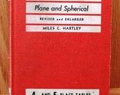 Trigonometry - Plane and Spherical - Hartley - 1957