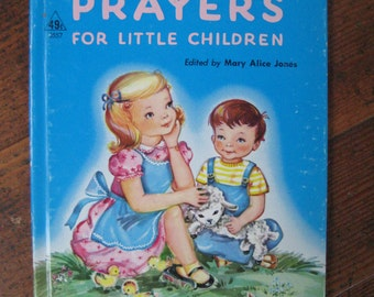 Vintage Children's Book - Prayers for Little Children (A Rand McNally Book 1949)