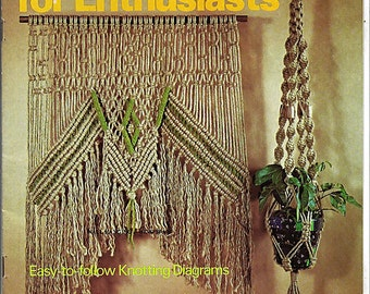 Macrame for Enthusiasts  Macrame Pattern Book 7114
