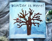 Children's Picture Book - Winter is Here - Autographed and fully Illustrated