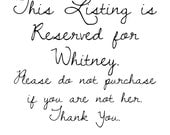 Reserved Listing - Signs for Whitney