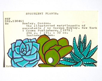 Succulents Library Card Art - Print of my painting of succulents on a library card for Encyclopedia of Succulents