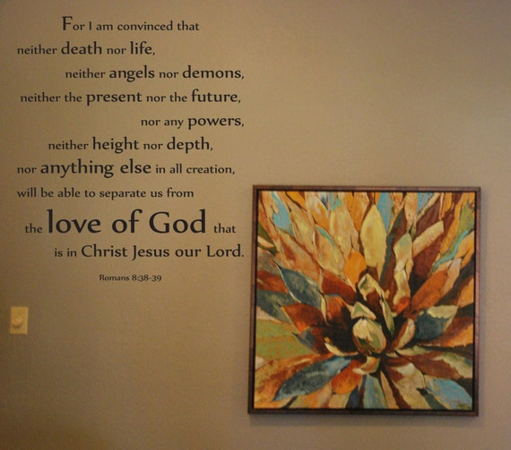 Vinyl Wall Decal Romans 8 38 39 For I Am Convinced