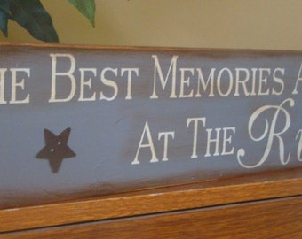 The Best Memories Are Made At The River Primitive Wooden Sign