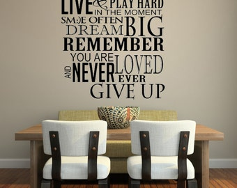 Have Hope Be Strong Laugh Loud.. Never Give Up/ Inspirational Quote / Vinyl Wall Decal / Wall Sticker Art