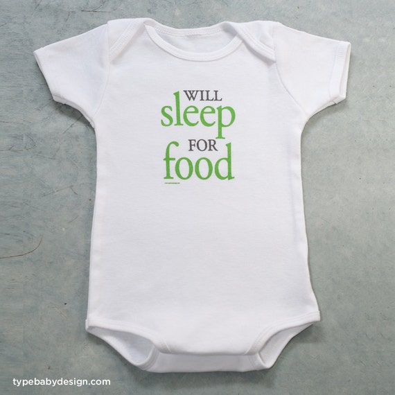 Will Sleep for Food infant bodysuit