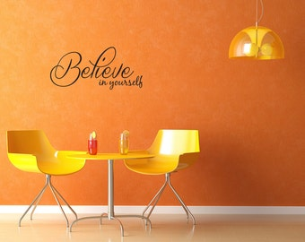Believe In Yourself Vinyl Wall Decal Quotes Home Sticker Decor (J406)