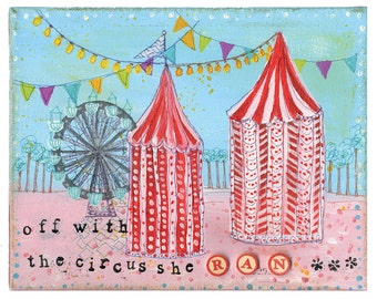 SALE! Off with the Circus She Ran - Whimsical art print for girls, women