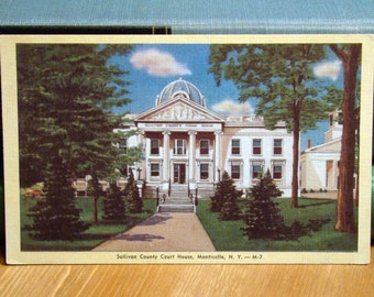 Vintage Postcard, Sullivan County Court House, Monticello, New York 1940s Linen Paper Ephemera