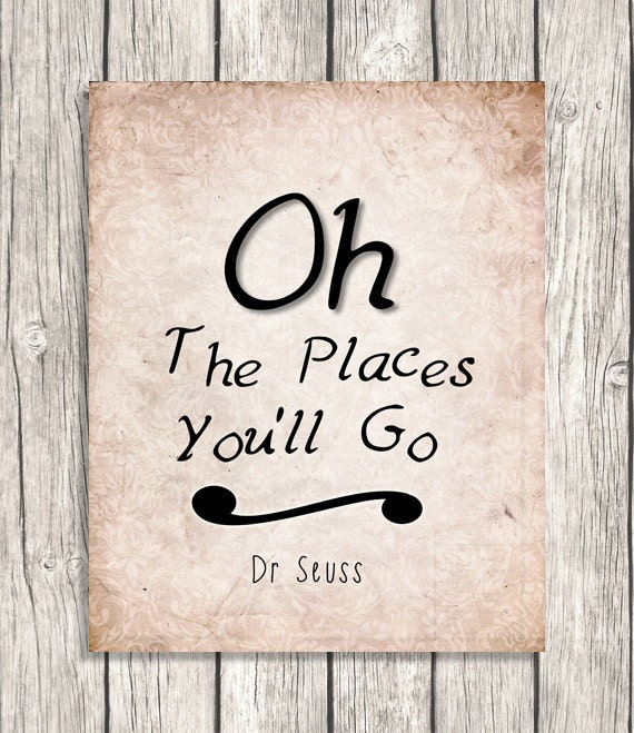 Oh The Places You 39 Ll Go Dr Seuss Quote Wall Art By