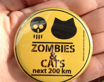 Zombies & Cats, pinback button 2.16 in