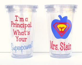 I'm A Principal What's Your Superpower Double Wall Acrylic Tumbler With Lid and Straw / Teacher Appreciation