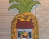 Primitive Pineapple sign