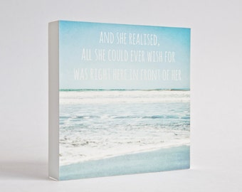 Beach photo block, typographic art, beach decor, ocean photo, pale blue, beach wall art, wood art block, typography- And she realised