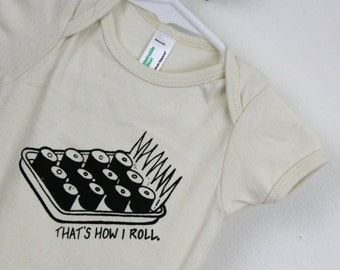 Organic baby bodysuit That's How I Roll Sushi hand screen printed natural with black ink