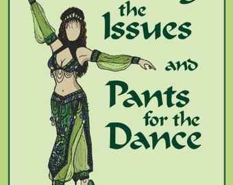 Skirting the Issues and Pants for the Dance, DIY Belly Dance Costume Book by Dawn Devine aka Davina
