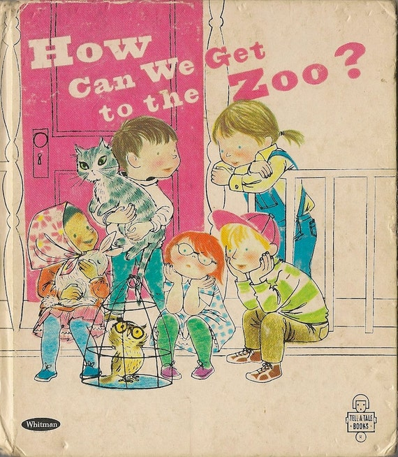 VINTAGE KIDS BOOK How Can We Get to the Zoo a Whitman Tell-a-Tale Book
