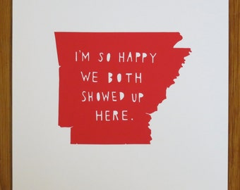ARKANSAS | I'm So Happy | state print | state art | state typography | state love | wedding gift | anniversary gift for men | home | map
