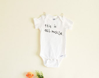 This Is All Muscle - Baby Onesie Bodysuit - white