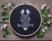 do-it-yourself kit - owl love you always cross stitch - to be framed in the included 6 inch wooden embroidery hoop