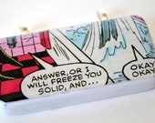 Comic Book Pendant Word Bubble Necklace - Upcycled Domino Jewelry - Geek Jewelry - Answer or I will freeze you solid