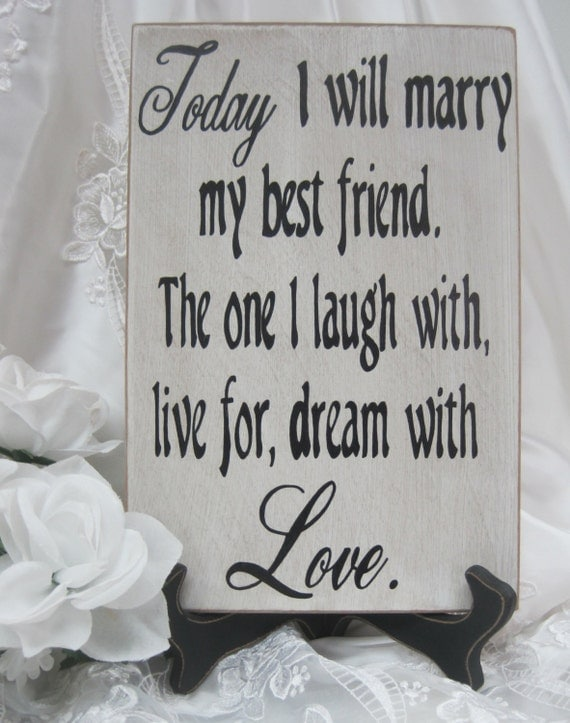 Marriage Ceremony Quotes For Friend: Rustic Wedding Sign Marry My Best Friend Ceremony Reception