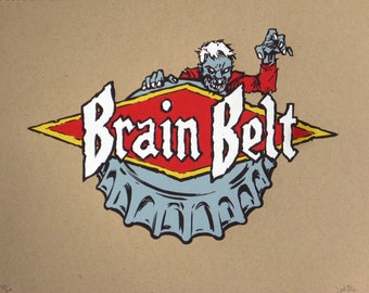Brain Belt zombie beer label limited edition screenprint