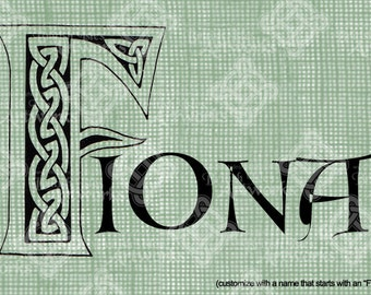 """Digital Download Letter F Celtic Illumination, Customize the Name or get the """"F"""" image alone, digi stamp, digis, St Patricks Day, Name Plate"""