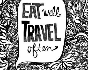 EAT WELL, Travel Often Art Print 11x14