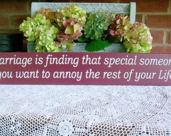 Marriage is Finding Someone Special Funny Wood Sign Wall Decor