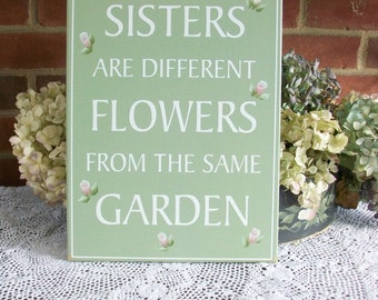 Sister Saying Sign Shabby Painted Wood Garden Flowers