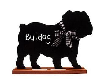Bulldog Chalkboard, French Bulldog Chalkboard, Bull Terrier Chalkboard or Bull Mastiff Chalkboard