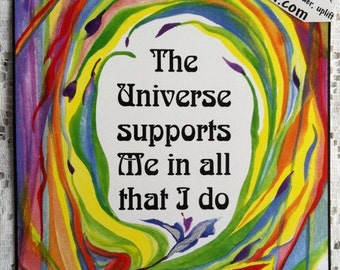 The UNIVERSE SUPPORTS Me Inspirational Quote Motivational Print Positive Thinking Yoga Meditation Saying Heartful Art by Raphaella Vaisseau