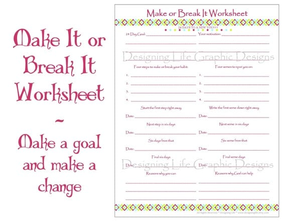 Make It Or Break It Printable Worksheets  Days Of Habit