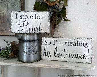 I Stole her heart | So I'm stealing his last name | SAVE the DATE signs | Engagement Signs