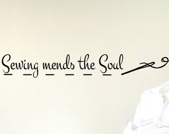 Vinyl Wall Decal Sewing Mends the Soul, Craft room decor vinyl lettering with needle and thread