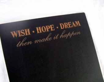 Home Decor Chalkboard - Wish Hope Dream  - Item 1498