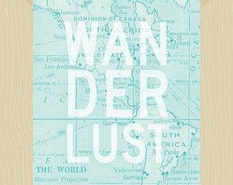 Printable Wanderlust Quote 5 x 7 Travel Quote Have Adventures World Map Printable Adventurer Road Trip World Traveler Light Blue Wall Art