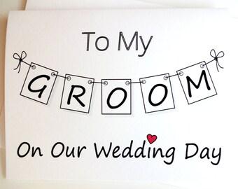 Groom Wedding Card - Bride to Groom on Wedding Day Card - Pennant