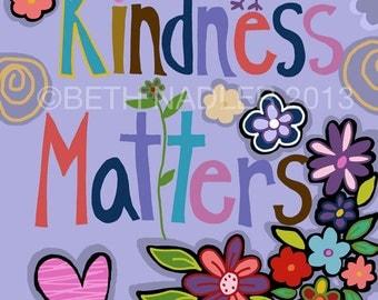Kindness Matters, Inspirational Funky Wall Art